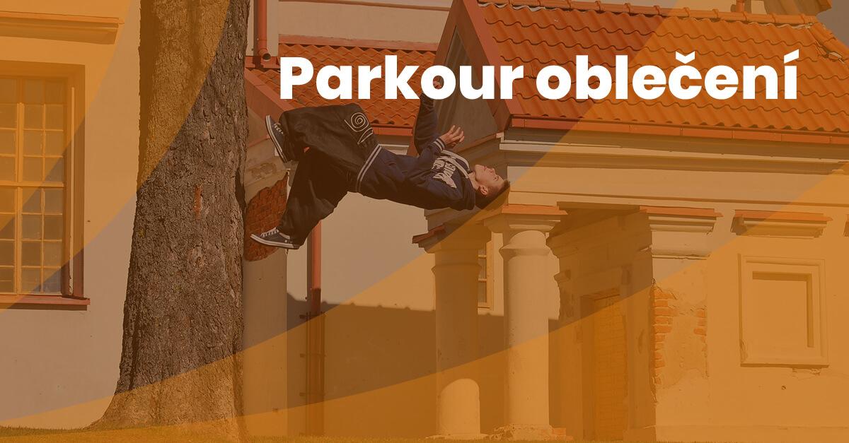 9 Parkour Obleceni