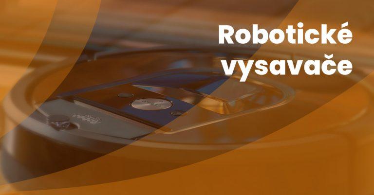 Roboticke Vysavace