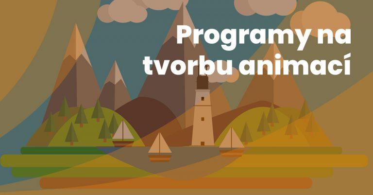 Programy Na Tvorbu Animaci