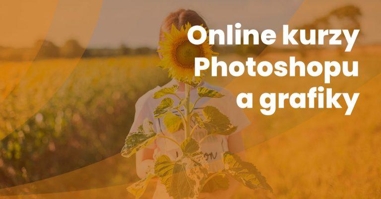 Online Kurzy Photshopu Grafiky
