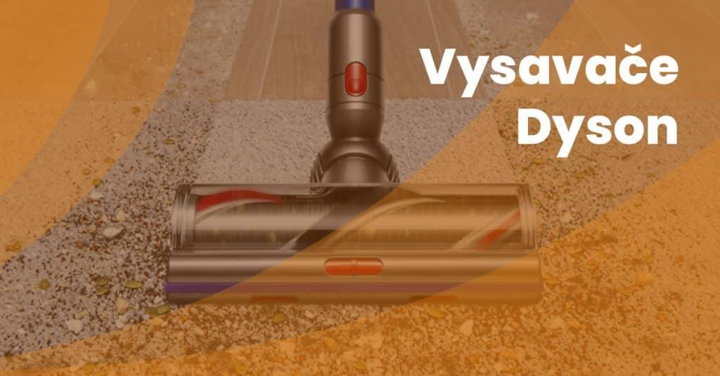 Uvod Vysavace Dyson