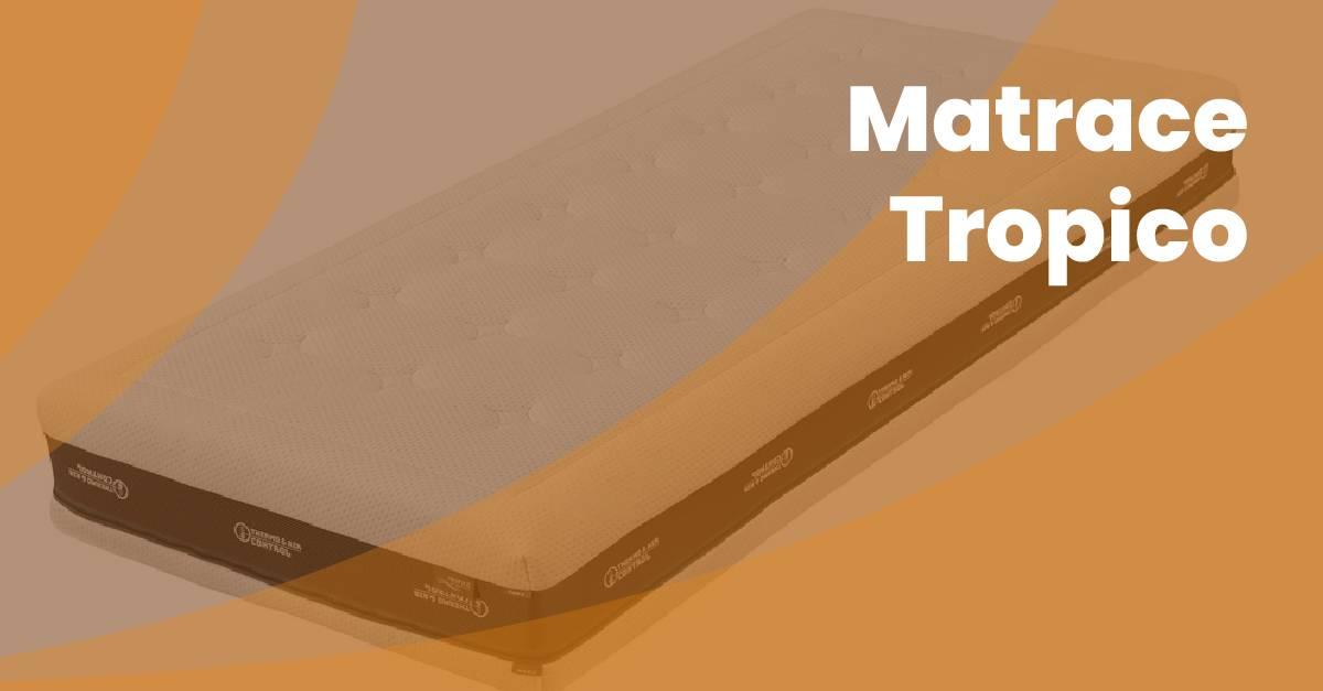 Nejlepsi Matrace Tropico